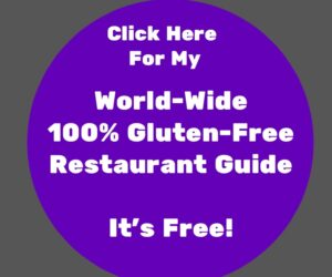 """button that says """"click for my world-wide 100 percent gluten free restaurant guide"""